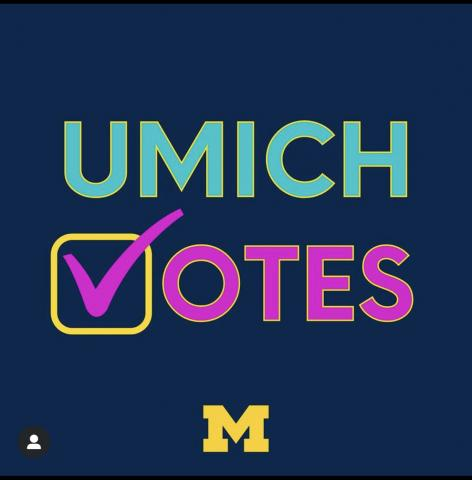 """The words """"Umich Votes"""" appears on a blue background with a check mark"""